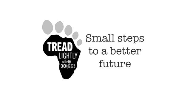 Tread Lightly with Coco Pzazz. Small steps to a better future.